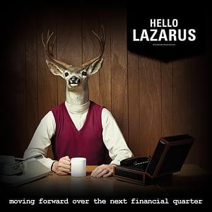 Hello Lazarus - Moving Forward Over The Next Financial Quarter